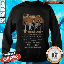 The Temptations 60th Anniversary 1960 2020 Thank You For The Memories The Temptations 60th Anniversary 1960 2020 Thank You For The Memories Signatures SweatshirtSignatures Sweatshirt