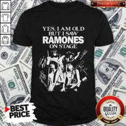 Yes I Am Old But I Saw Ramones On Stage Signatures Shirt
