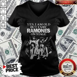 Yes I Am Old But I Saw Ramones On Stage Signatures V-neck