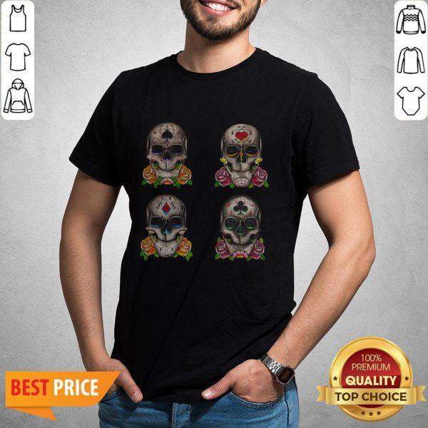 Aces Sugar Skulls Day Of The Dead Dia De Los Muertos Shirt