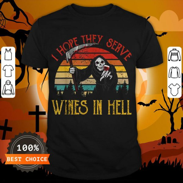 Awesome Vintage I Hope They Serve Wines In Hell Halloween Costume Shirt