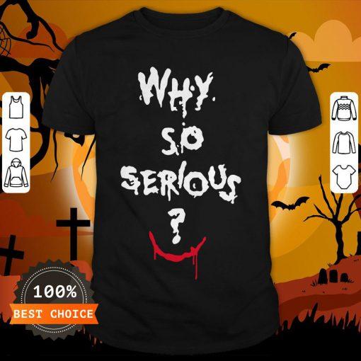 Batman Joker Why So Serious Halloween Shirt