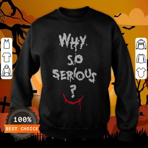 Batman Joker Why So Serious Halloween Sweatshirt