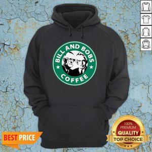Bill And Bobs Coffee Star Bucks Hoodie