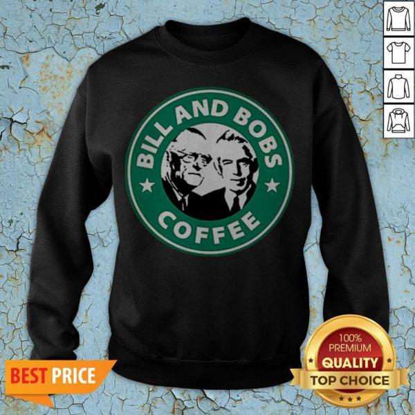 Bill And Bobs Coffee Star Bucks Sweatshirt