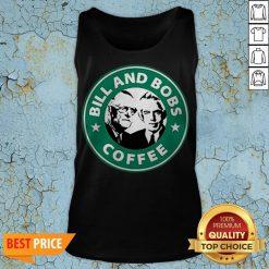 Bill And Bobs Coffee Star Bucks Tank TopBill And Bobs Coffee Star Bucks Tank Top