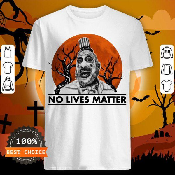 Captain Spaulding No Lives Matter Halloween Shirt