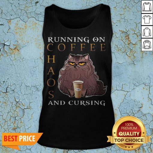 Cat Running On Coffee Chaos And Cursing Tank Top
