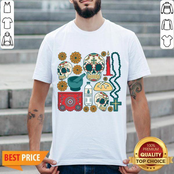 Día De Los Muertos Day Of The Dead Mexican Holiday Shirt