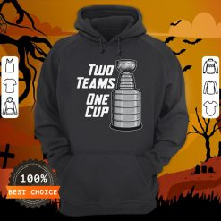 Funny Two Teams One Cup T-Hoodie