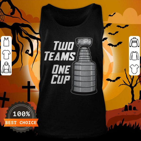 Funny Two Teams One Cup T-Tank Top