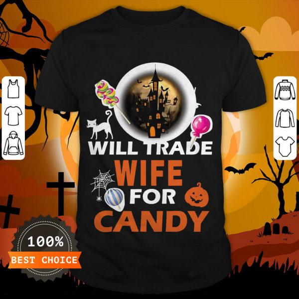 Funny Will Trade Wife For Candy Halloween ShirtFunny Will Trade Wife For Candy Halloween Shirt