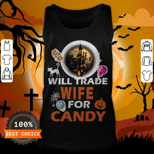 Funny Will Trade Wife For Candy Halloween Tank Top