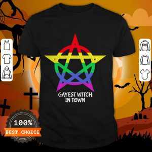 Gayest Witch In Town Shirt