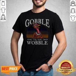 Gobble Til You Wobble Flamingo Vintage Shirt