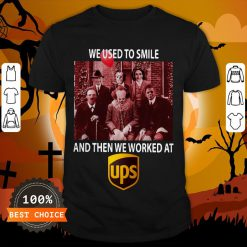 Halloween Horror Characters We Used To Smile And Then We Worked At Ups Shirt
