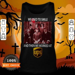 Halloween Horror Characters We Used To Smile And Then We Worked At Ups Tank Top