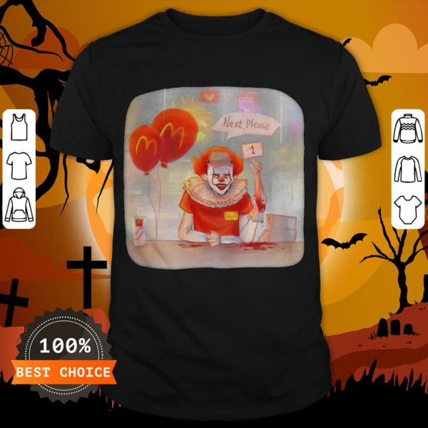 Halloween Joker Mcdonalds Next Please ShirtHalloween Joker Mcdonalds Next Please Shirt