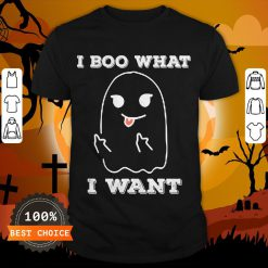 I Boo What I Want Funny Ghost Halloween Shirt