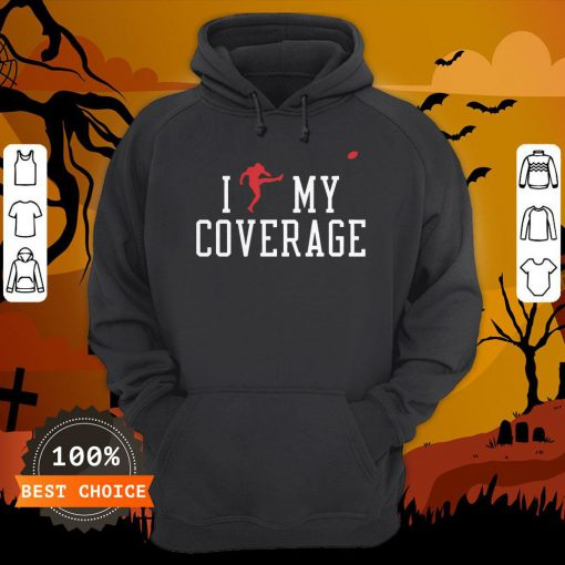 I Outkicked My Coverage Tee Hoodie