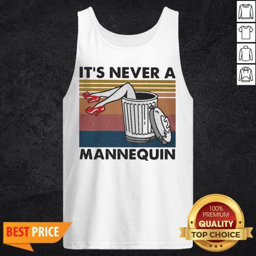 It's Never A Mannequin Vintage Tank Top