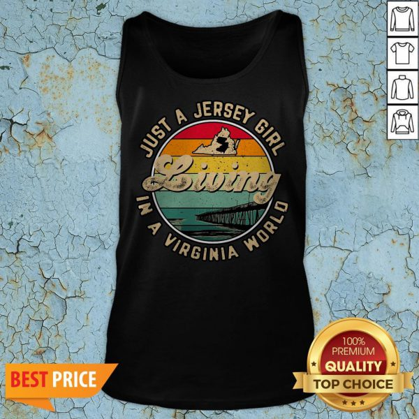 Just A Jersey Girl Living In A Virginia World Tank Top