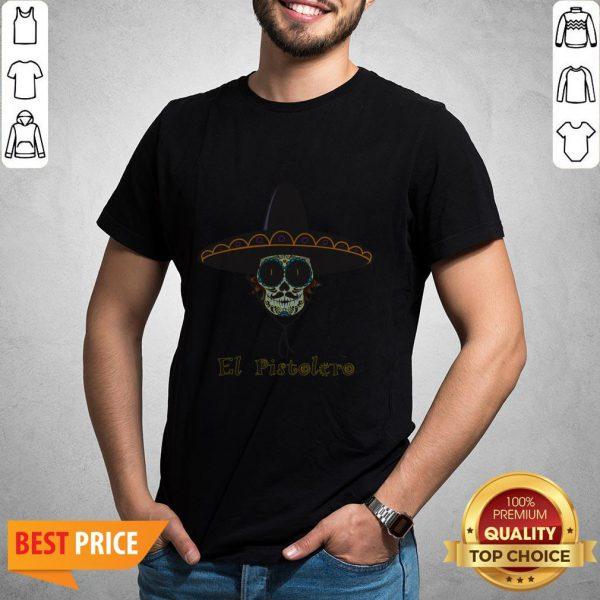 Mexican Sugar Skull El Pistolero Dia De Los Muertos Shirt
