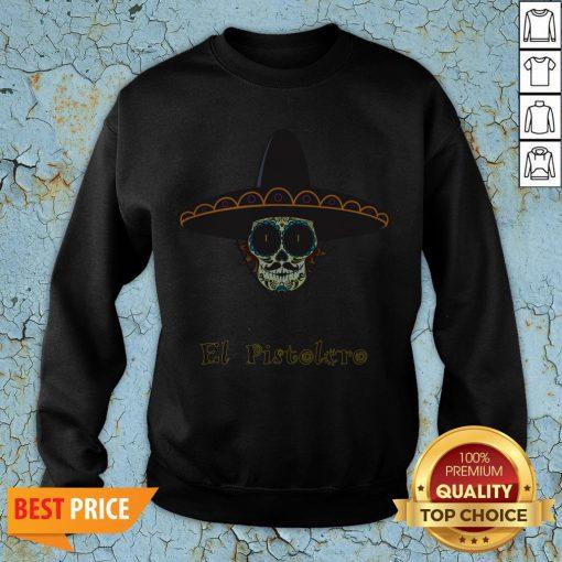 Mexican Sugar Skull El Pistolero Dia De Los Muertos Sweatshirt