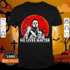 Michael Myers No Lives Matter Halloween Shirt