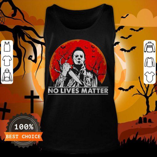 Michael Myers No Lives Matter Halloween Tank TopMichael Myers No Lives Matter Halloween Tank Top
