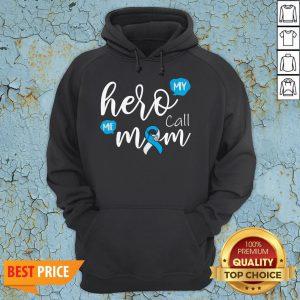 My Hero Calls Me Mom Diabetes T-Hoodie