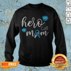 My Hero Calls Me Mom Diabetes T-Sweatshirt