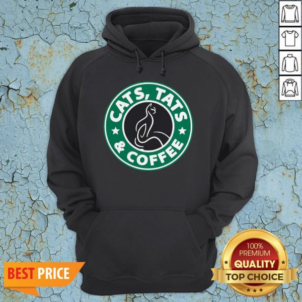 Nice Cats Tats And Coffee HoodieNice Cats Tats And Coffee Hoodie