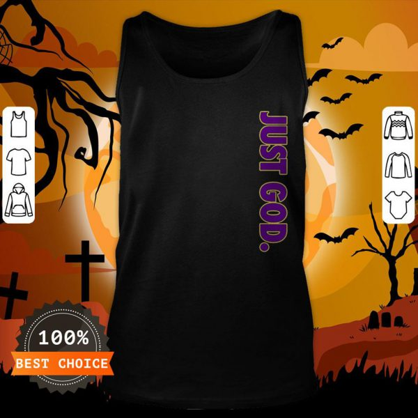 Nice Just God For Unisex Tank Top