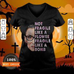 Official RBG Not Fragile Like A Flower Fragile Like A Bomb V-neck