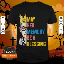 RBG May Her Memory Be A Blessing Shirt