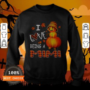 Snowman Pumpkin I Love Being A Mimi Sweatshirt