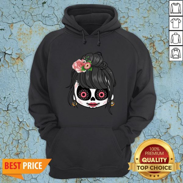Sugar Skull Cute Girl Day Of The Dead Mexican HoodieSugar Skull Cute Girl Day Of The Dead Mexican Hoodie