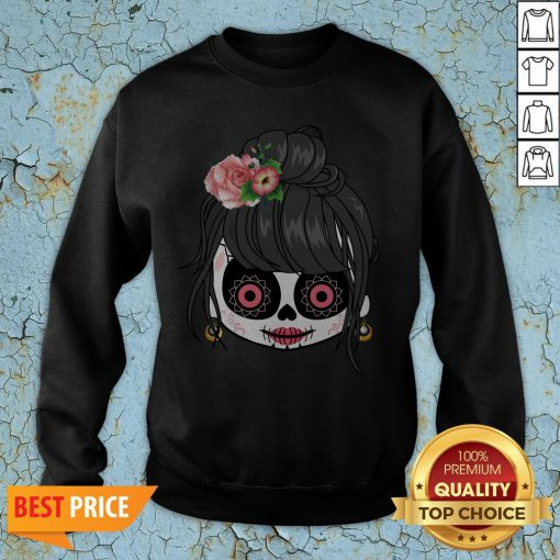 Sugar Skull Cute Girl Day Of The Dead Mexican Sweatshirt