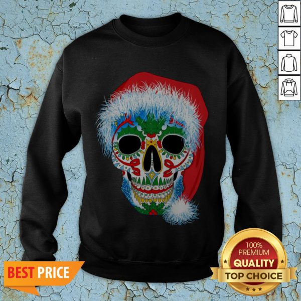 Sugar Skull With Santa Hat Christmas Winter Holiday Day Of Dead SweatSugar Skull With Santa Hat Christmas Winter Holiday Day Of Dead Sweatshirtshirt