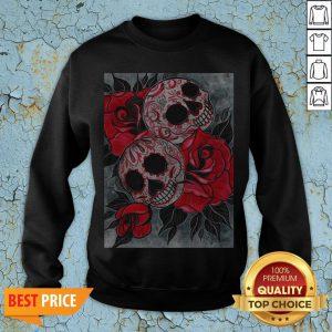 Sugar Skulls Again Flower Day Of The Dead Dia De Muertos Sweatshirt