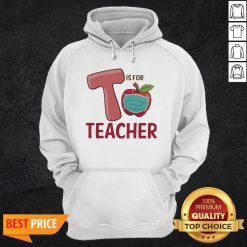 T Is For Teacher Apple Mask Hoodie