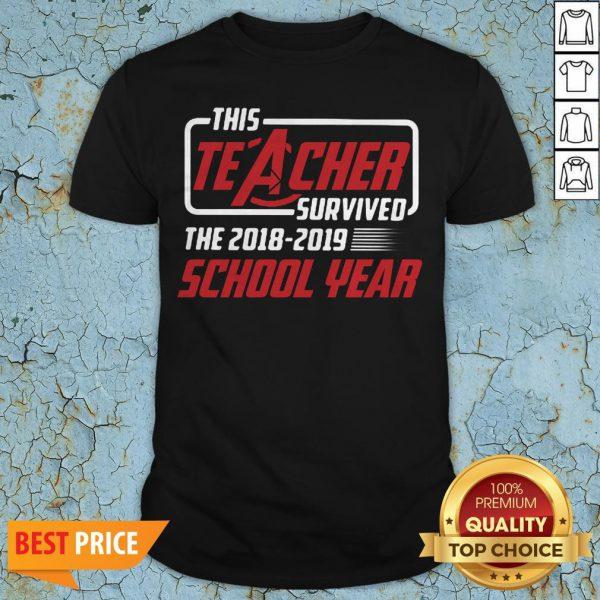 This Teacher Survived School Year 2018 2019 T-Shirt