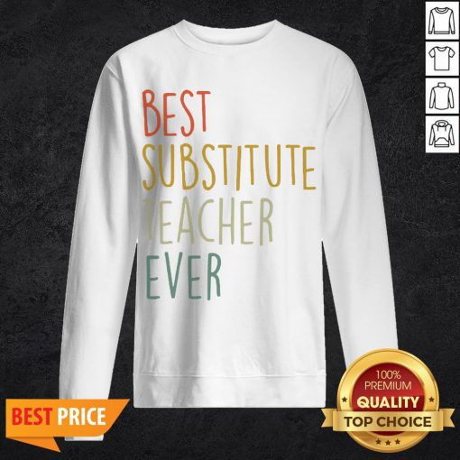 Top Best Substitute Teacher Ever Cool Vintage Christmas Gift Sweatshirt