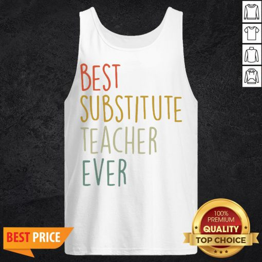 Top Best Substitute Teacher Ever Cool Vintage Christmas Gift Tank Top