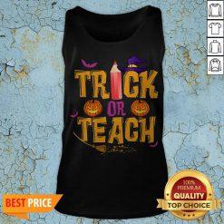 Trick Or Teach Shirt Teacher Halloween Tank Top