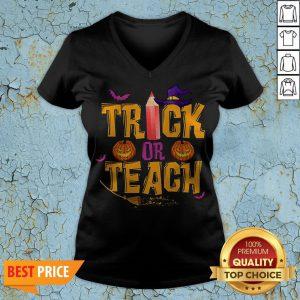 Trick Or Teach Shirt Teacher Halloween V-neckTrick Or Teach Shirt Teacher Halloween V-neck