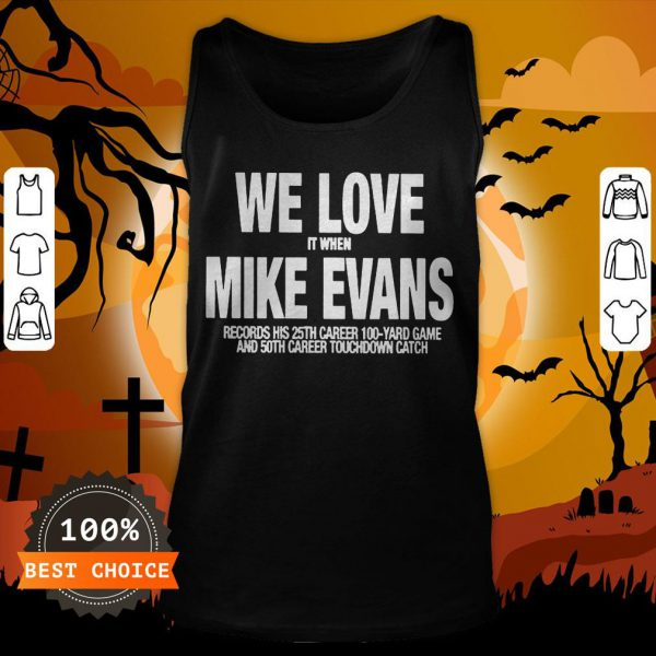 We Love It When Mike Evans Unisex Tank Top