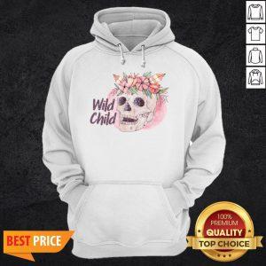 Wild Child Sugar Skull Hippie Hippy California Free Spirit Day Of Dead Shirt