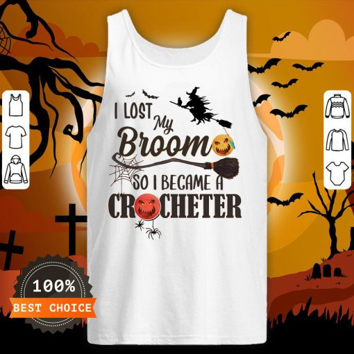 Witch I Los My Broom So I Became A Crocheter Pumpkin Halloween Tank Top